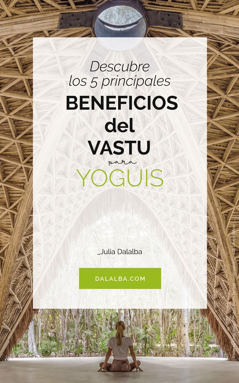 beneficios del vastu para yoguis